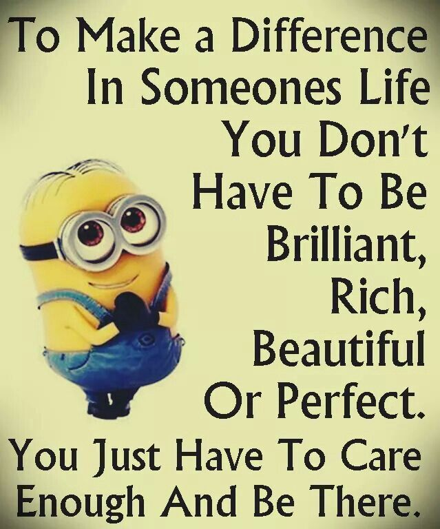 Making A Difference Remember This Pinterest Minions Fans