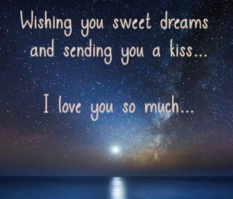 Goodnight My Love Good Night Love Messages Sweet Dream Quotes Sweet Dreams My Love