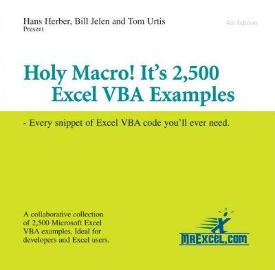 Holy Macro! It's 2,500 Excel Vba Examples: Every Snippet of