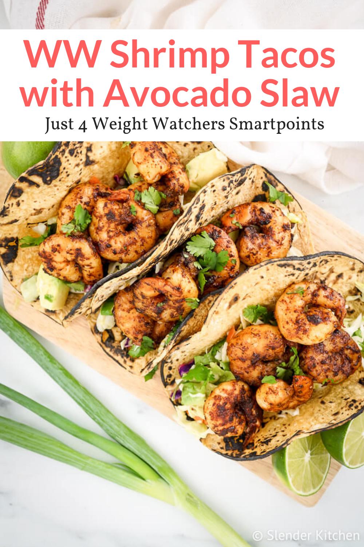 Weight Watchers Shrimp Tacos with Avocado Slaw #easyshrimprecipes