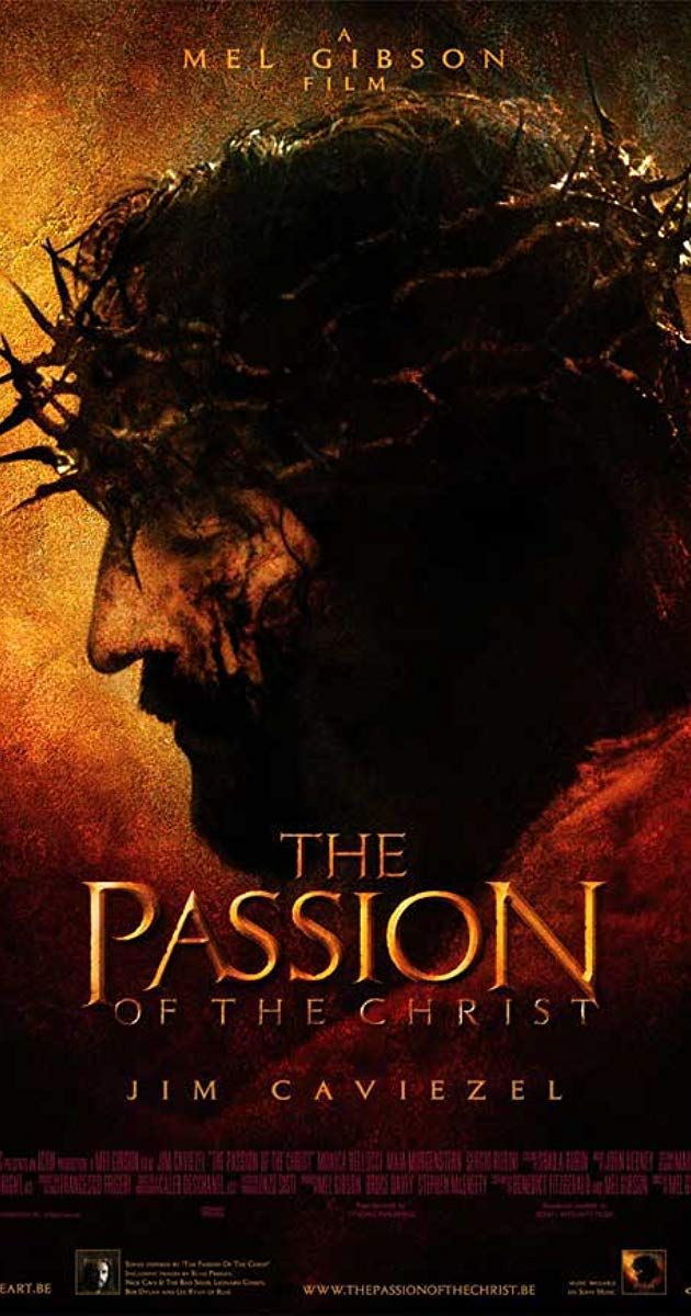The Passion of the Christ (2004) IMDb Jesus movie, Mel