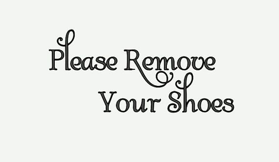 Please Remove Your Shoes Vinyl Decal Sticker Home House Door - Custom vinyl sign stickers   removal options