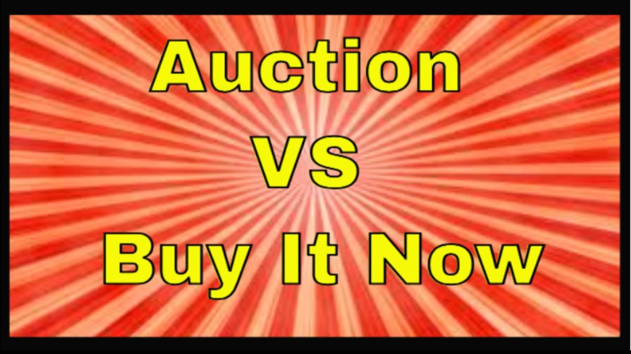 How To Sell On Ebay Pros And Cons Of Using Auction Vs Buy It Now Things To Sell Selling On Ebay Stuff To Buy