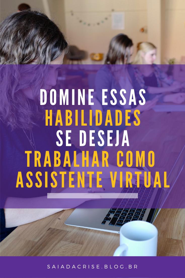 Habilidades p/ Trabalhar como Assistente Virtual