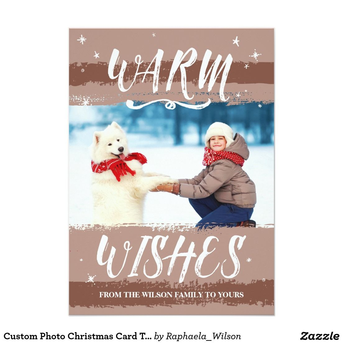 Custom Photo Christmas Card Template  Warm Wishes  Warm Wishes