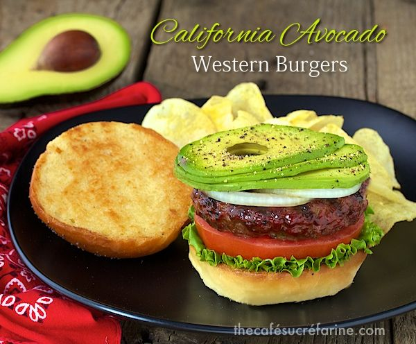 The Café Sucré Farine: California Avocado Western Burgers