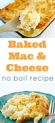 Easy Baked Macaroni and Cheese Recipe - No Boiling Necessary