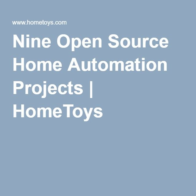 nine open source home automation projects hometoys home rh pinterest com