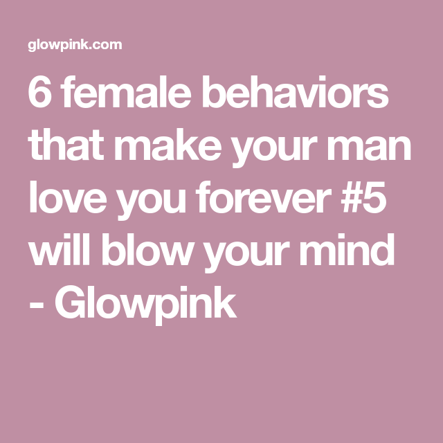 How to make your man love you