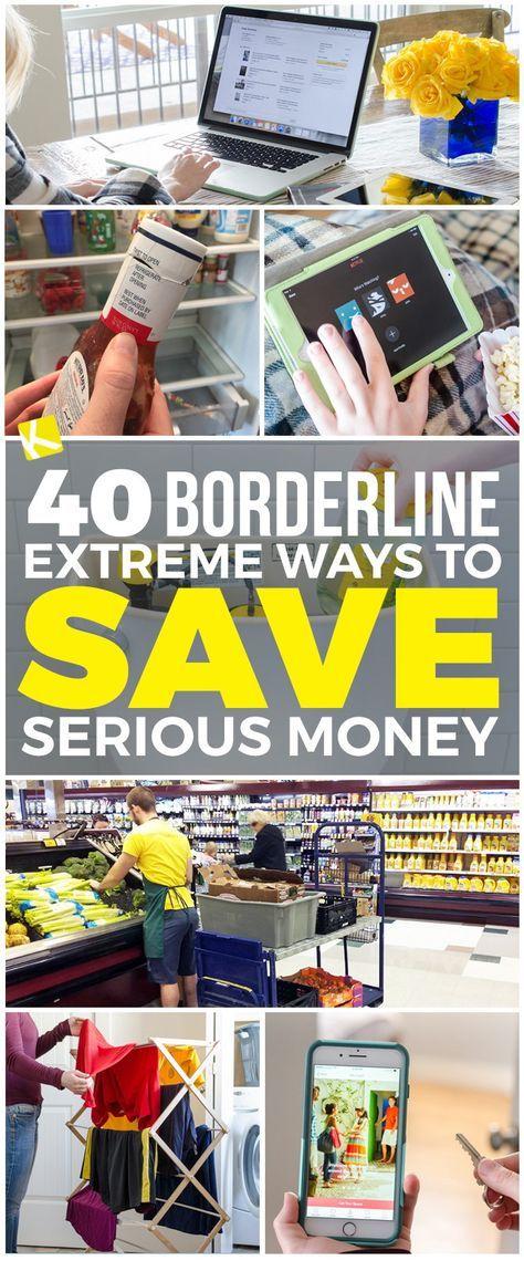 40 Borderline Extreme Ways to Save Serious Money