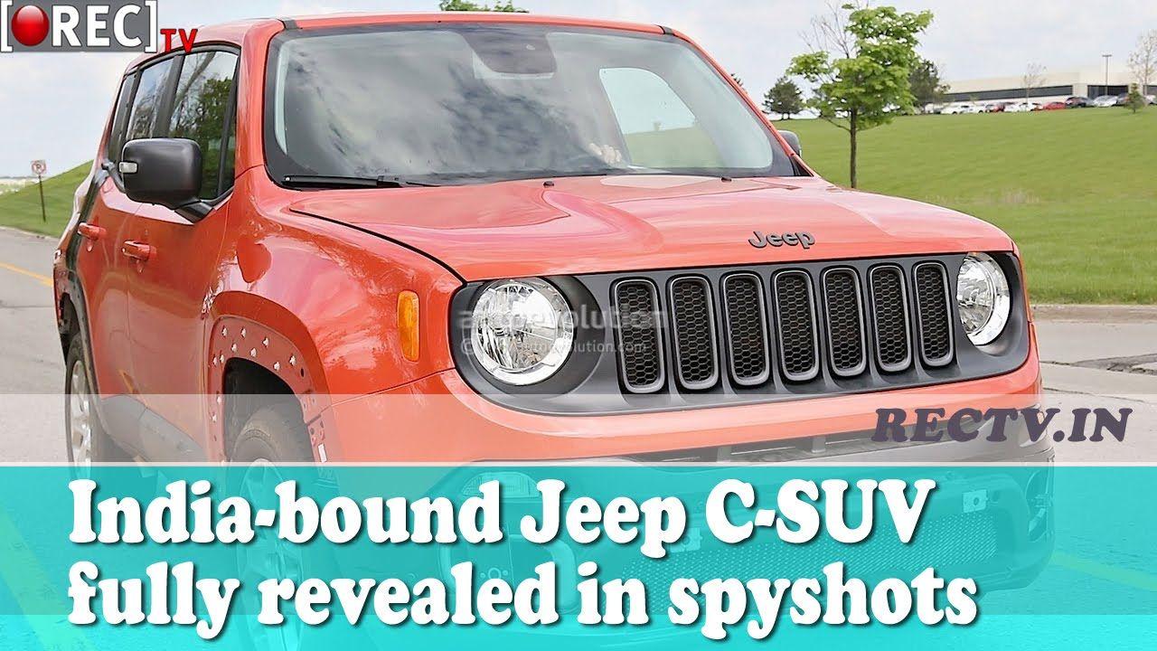 India Bound Jeep C Suv Fully Revealed In Spyshots Ll Latest