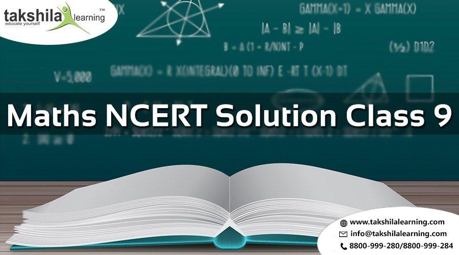 Maths NCERT Solutions Class 9 - Class 9 NCERT Maths