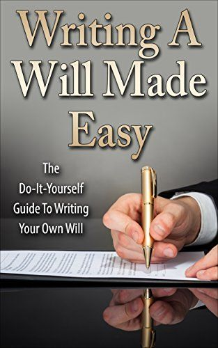 Writing a will made easy the do it yourself guide to wri https writing a will made easy the do it yourself guide to wri solutioingenieria Choice Image
