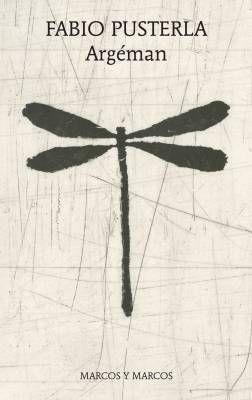 """""""Argéman"""" di Fabio Pusterla: la bellezza nel potere della parola"""