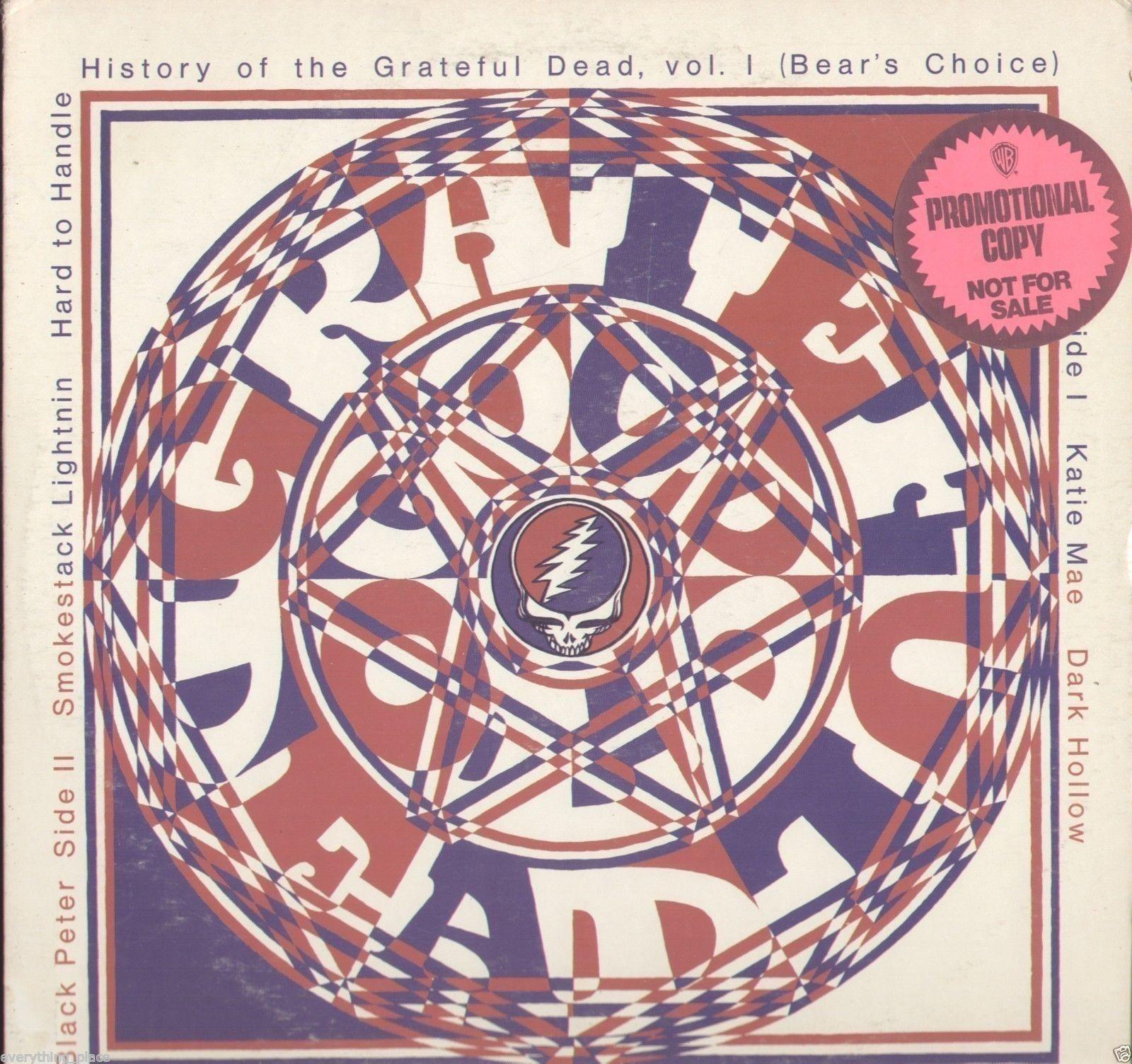 Grateful Dead Bear S Choice History Of The Grateful Dead Volume 1