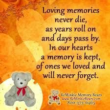 Loving memories never die, as years roll on and days pass