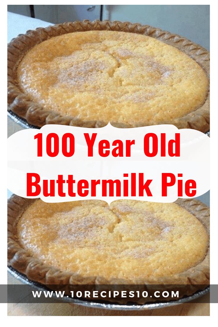 100 Year Old Buttermilk Pie Buttermilk Pie