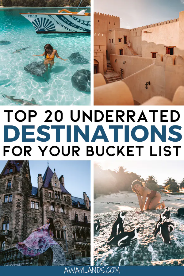 Top 20 Underrated Destinations for your 2020 Trave