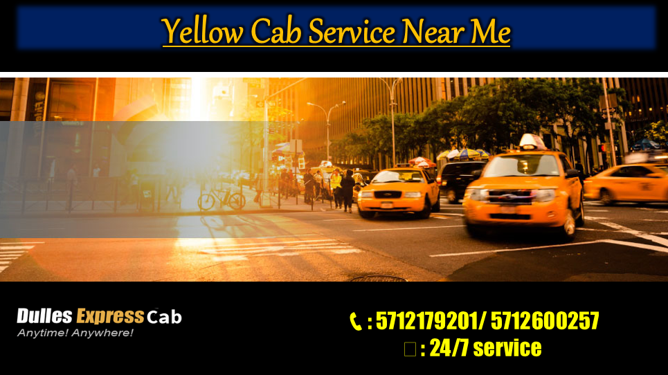 Yellow Cab Service Near Me | Dulles Express Cab | Yellow