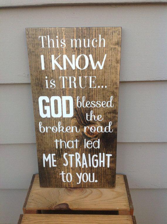 Wood Sign Bless The Broken Road Song Lyrics Wedding Gift Rustic