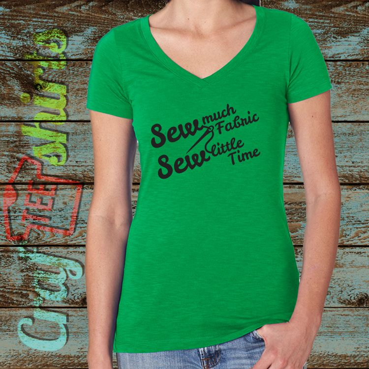 I bought this Vneck shirt from crafteeshirts on etsy   #coffee #Sewing #Priorities #crafteeshirts #SewingTshirts #tshirts https://www.etsy.com/listing/261775584/sew-much-fabric-sew-little-time-ladies?ref=shop_home_active_1 $19.00