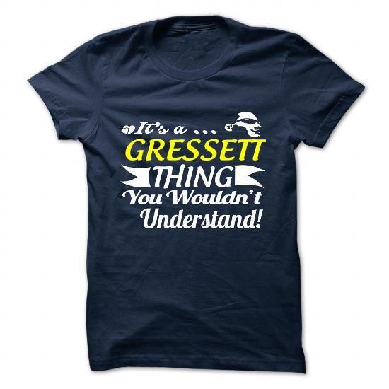 nice It's a GRESSETT thing, Custom GRESSETT Name T-shirt Check more at http://writeontshirt.com/its-a-gressett-thing-custom-gressett-name-t-shirt.html