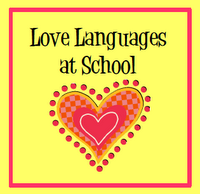The Love Languages (book) can be easily applied at school.  Read more!