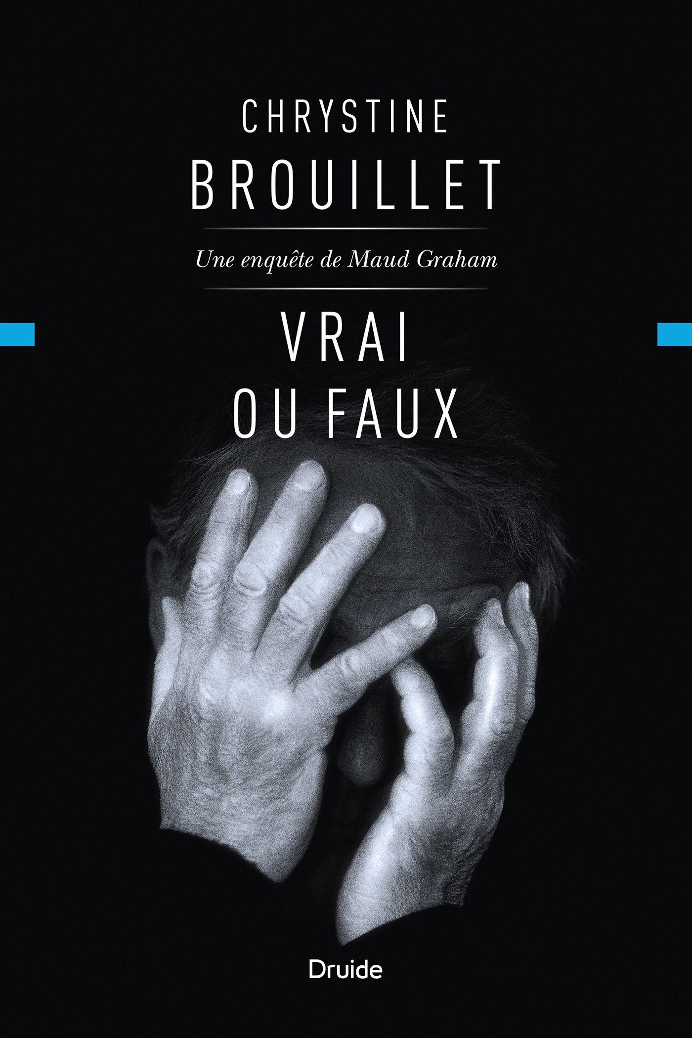 Vrai Ou Faux Une Enquete De Maud Graham Chrystine Brouillet Ebooks Vrai Kindle Reading