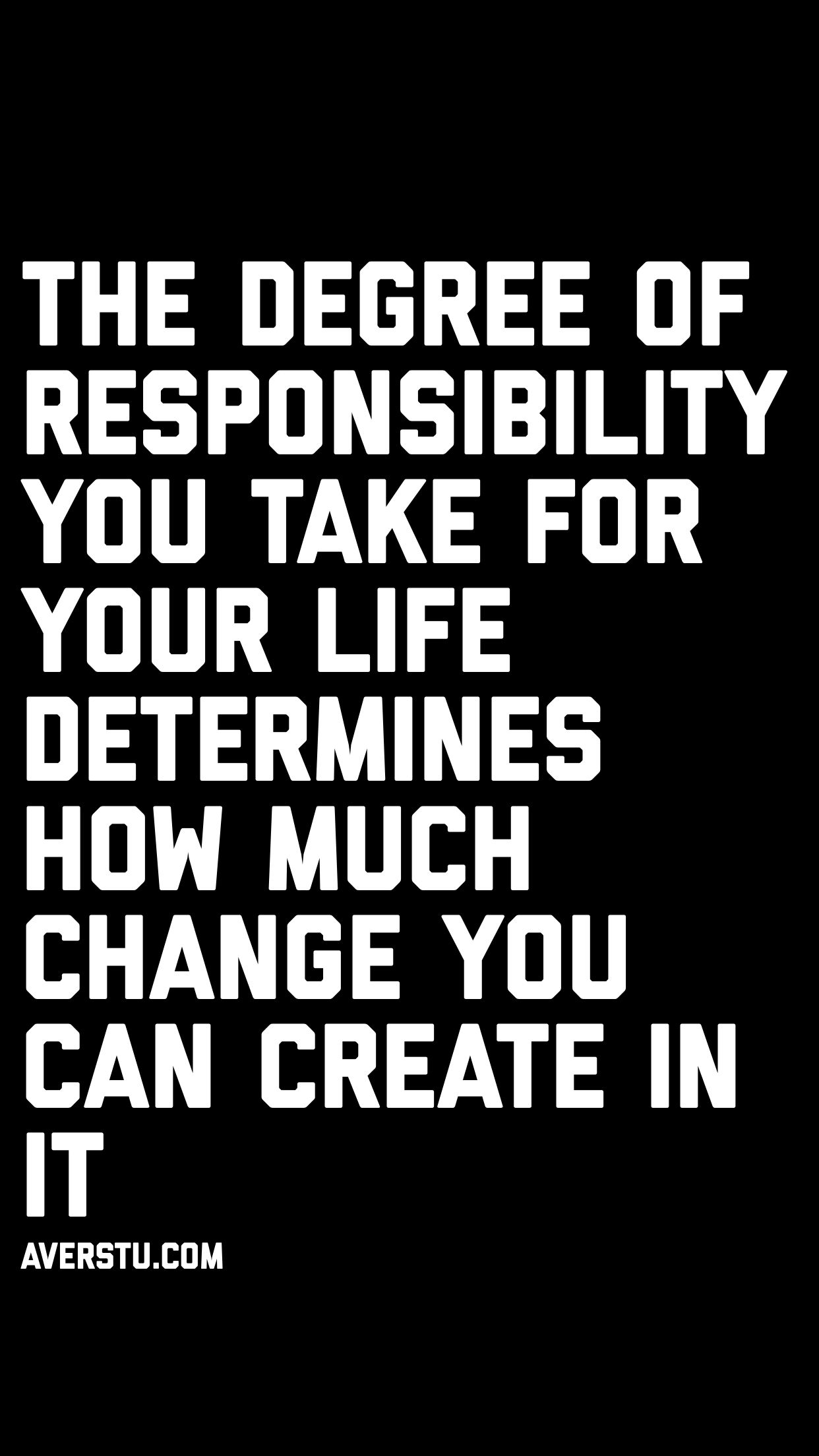 1200 Motivational Quotes Part 2 The Ultimate Inspirational Life Quotes Responsibility Quotes Inspiring Quotes About Life Life Quotes