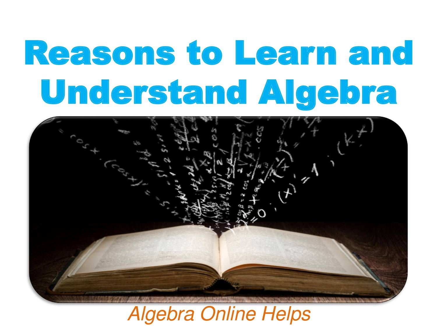 reasons to learn and understand algebra online math problem reasons to learn and understand algebra middot mathematics peoplemathematics solver onlineproblem