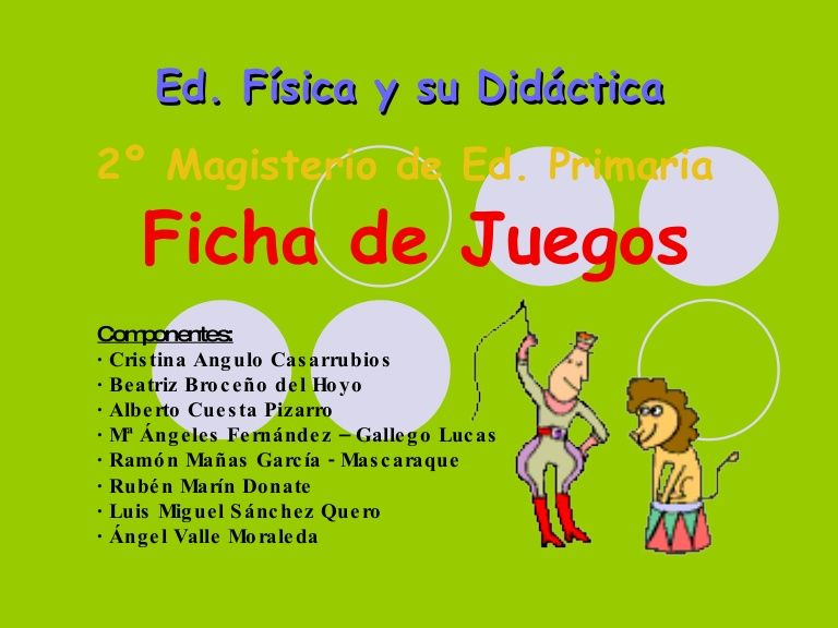 juegos EDUCACION FISICA MAGISTERIO by rubenmarin via slideshare