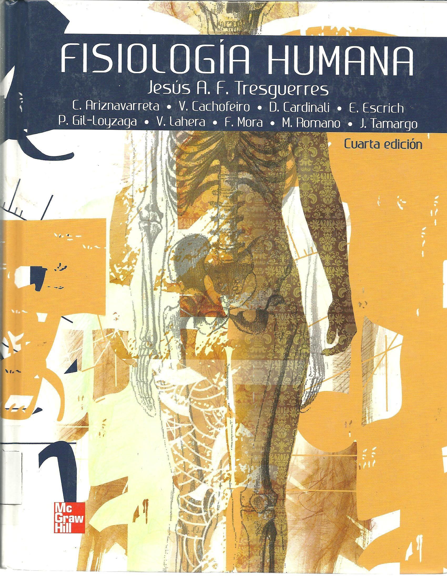 Fernández-Tresguerres, Jesús A. Fisiología humana 4a. ed., 4 Ej ...