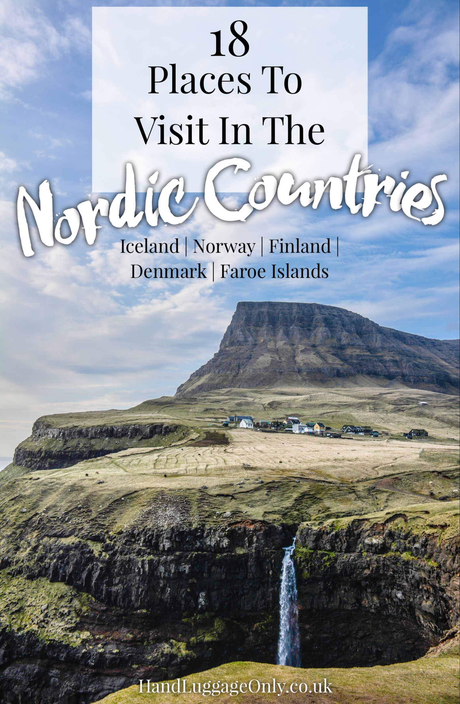 18 Best Places In The Nordic Countries To Visit Norway Travel Scandinavia Travel Travel