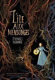 L Ile Aux Mensonges Frances Hardinge Gallimard Jeunesse