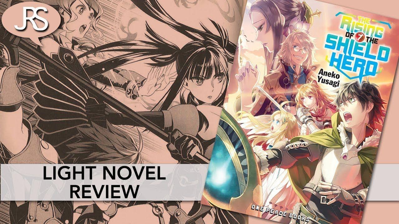The Rising of the Shield Hero Volume 7 Light Novel Review | the