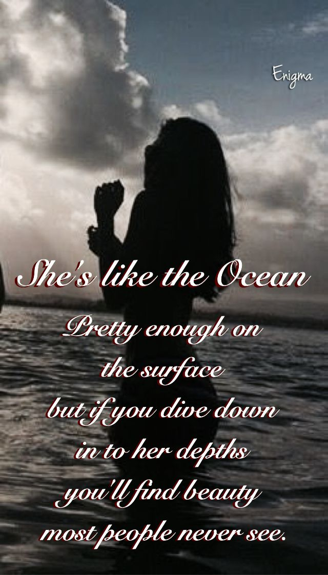 Image result for she's like the ocean pretty enough