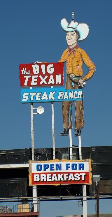 Big Texan Steak Ranch, Route 66 - Amarillo, Texas ~ an icon along the highway