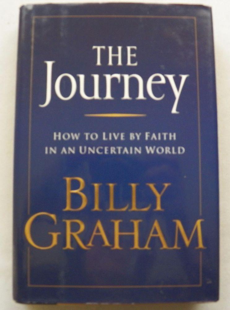 $3.00 - The Journey by Billy Graham 2006 HC DJ (10616-1271) religious