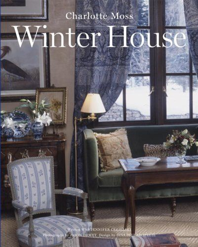 gloriously illustrated book by one of america   top decorators showcasing the charms cozy winter house also charlotte moss hardcover rh pinterest
