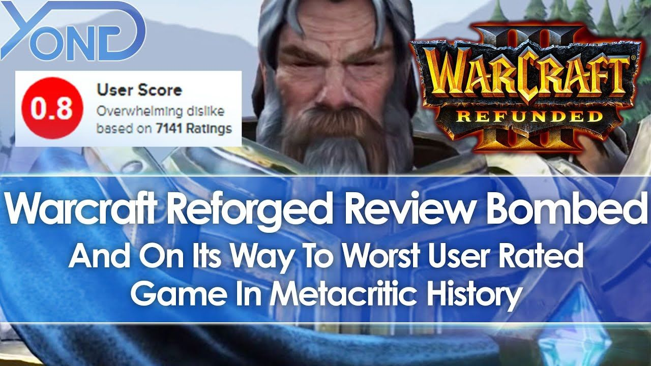 Blizzard S Warcraft 3 Reforged Review Bombed On Its Way To Worst