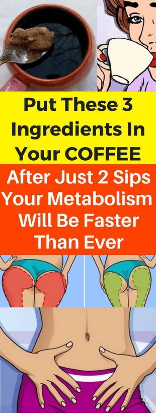 ADD THESE 3 INGREDIENTS TO YOUR COFFEE. After only 2 swallows, your metabolism will ...- ADD THESE 3 INGREDIENTS TO YOUR COFFEE. After just two mouthfuls, your metabolism will be faster than ever - THESE 3 INGREDIENTS TO YOUR COFFEE. After only 2 swallows, your metabolism will ...-   ADD THESE 3 INGREDIENTS TO YOUR COFFEE. After just two mouthfuls, your metabolism will be faster than ever  -