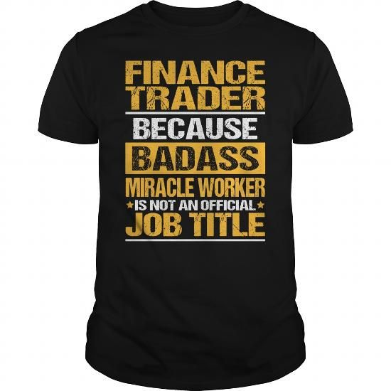 Awesome Tee For Finance Trader T Shirts, Hoodies, Sweatshirts. CHECK PRICE ==► https://www.sunfrog.com/LifeStyle/Awesome-Tee-For-Finance-Trader-137629481-Black-Guys.html?41382