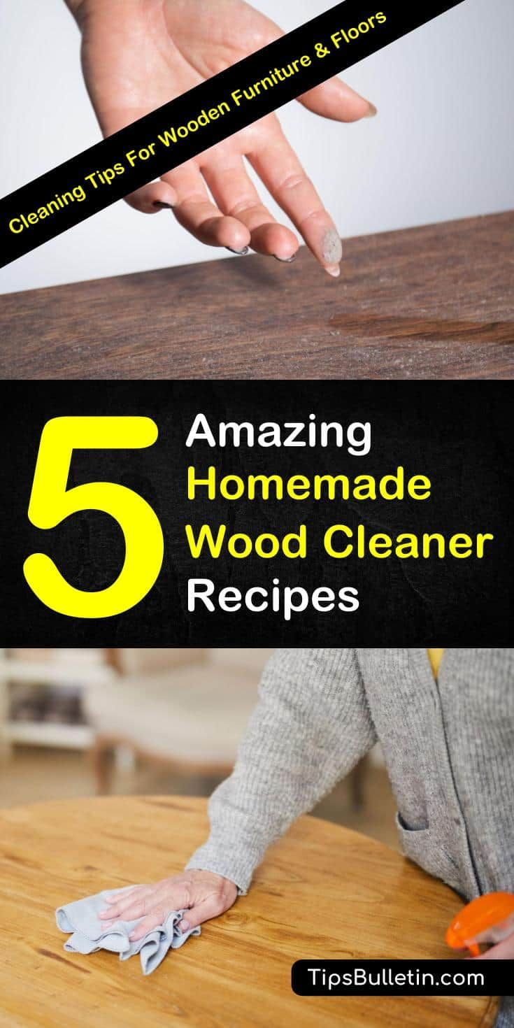 5 Natural Wood Cleaner Recipes Homemade wood cleaner