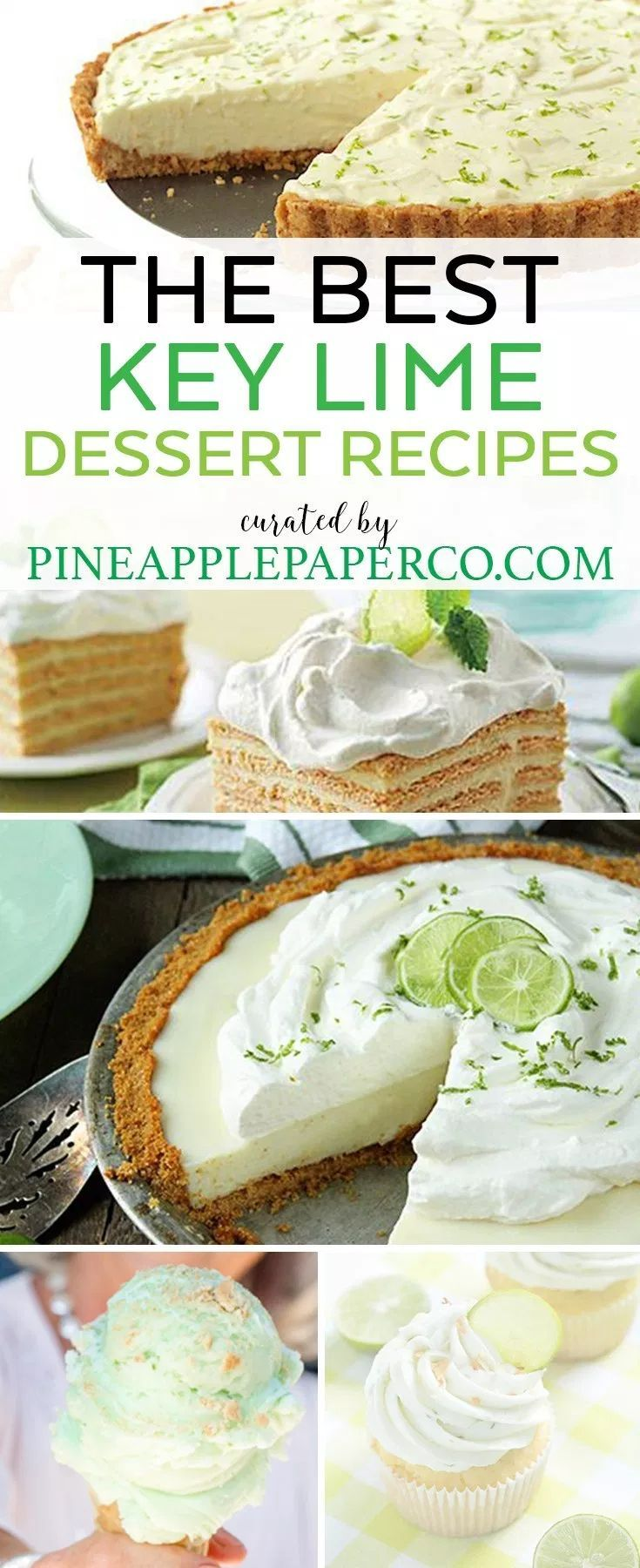 The Best Key Lime Recipes to Make for Summer Find the BEST Key Lime Dessert Recipes curated by Pineapple Paper Co.