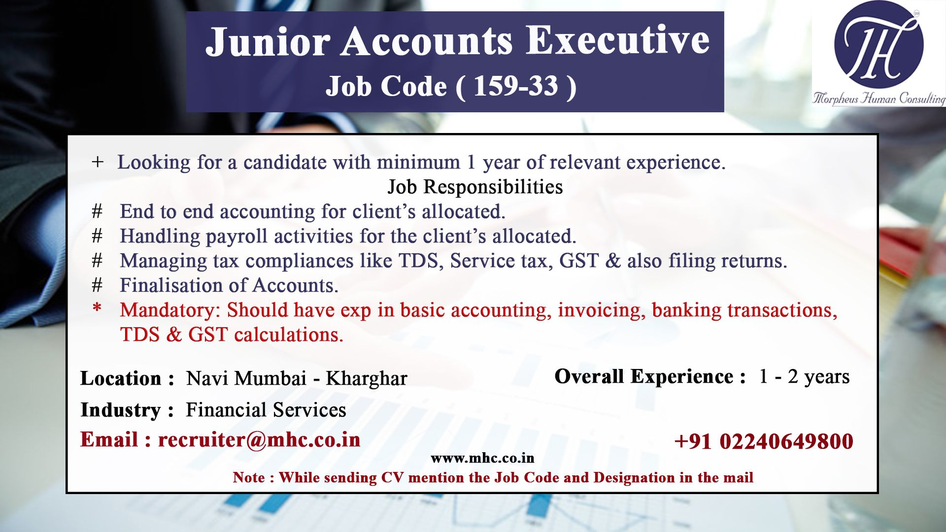 We are looking for junior accounts executive for our