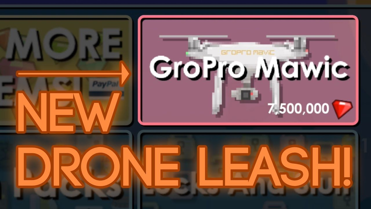 Growtopia's New Drone Leash! (With images) New drone