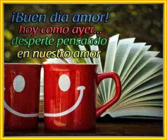 Frases Bonitas De Buenos Dias A Mi Amor Amor Pinterest Good