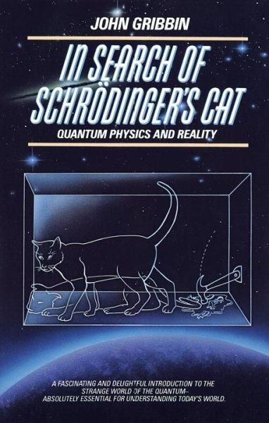 In Search Of Schrodinger S Cat Quantum Physics And Reality Paperback Overstock Com Shopping The Best Schrodinger S Cat Schrodingers Cat Quantum Physics