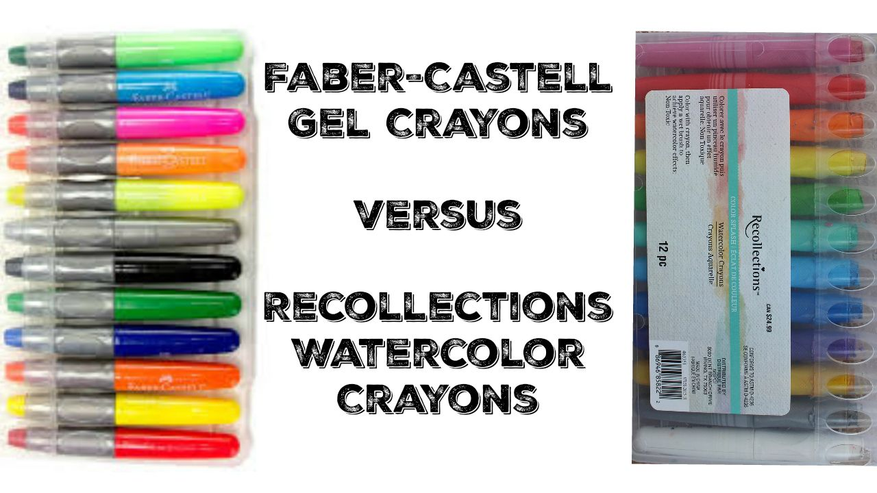 Comparing Faber Castell Gel Crayons And Recollections Watercolor