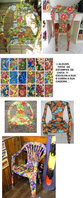 Dica Como Revestir Uma Cadeira Plastica Com Chita Blog Paula Lorentz Tavoli Di Plastica Sedie Di Plastica Mobili Pittura